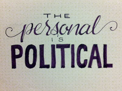 the-personal-is-political